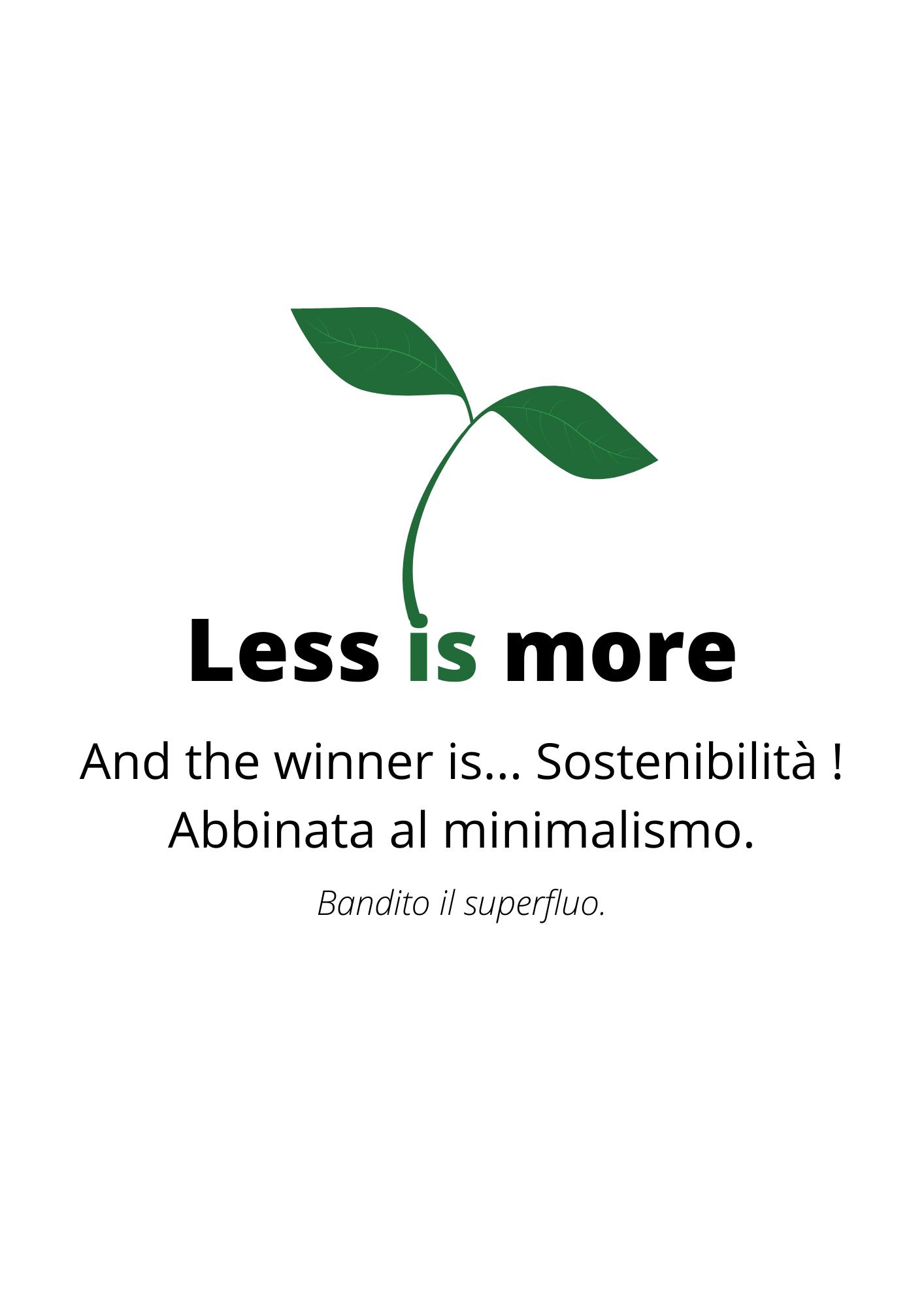 Less is more. Prodotti sostenibili abbinati al minimalismo